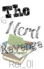 The Nerd Revenge by Rei_01