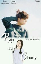 Rain and Cloudy ; Jungkook-Eunha by Jovinka_Agatha
