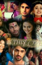 Swaragini SWALAK AND RAGSAN- Is This Love? Season 2 by DiyaDC9
