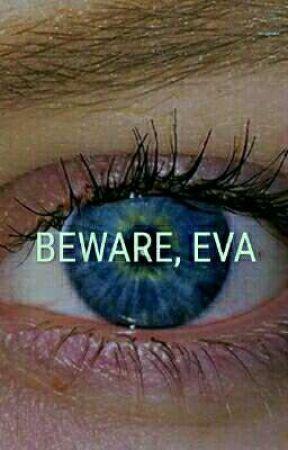 Берегись, Ева by HenningMay