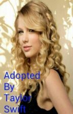 Adopted By Taylor Swift by iheartsinging