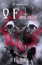 Psicopatia: O Fantoche by lusrodrigo