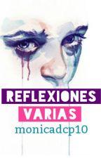 Reflexiones Varias. by monicadcp10