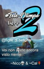 TELE-OLIMPO 2 by FigliediAde_