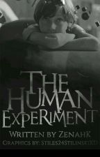 The Human Experiment (Boy×Boy) by ZenahK