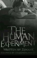 The Human Experiment (Boy×Boy) by ZenahK