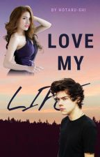 Love My Life by natula53