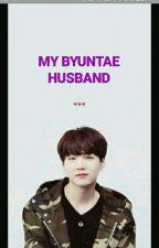 My Byuntae Husband    [Slow Update] by nnxxxxl