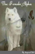 the female alpha  by cheyenneCS88
