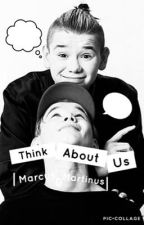 Think about us|Marcus & Martinus| by pancakes0147