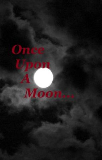 Once Upon a Moon