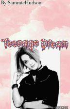Teenage Dream  by SammieHudson