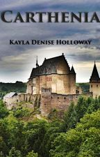 Carthenia (Book 1 of the Carthenia trilogy) by KDHolloway