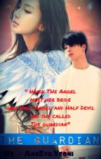 The Guardian [ Jimin BTS FF ] (HIATUS) by AngEvil_Yeoni
