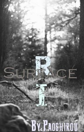 Surface R: Reunion by ChildOfSolace