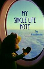 my single life notes by kiminaaa