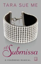 A SUBMISSA by leticia-cavalcante