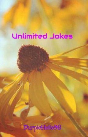 Unlimited Jokes by PurpleHello98