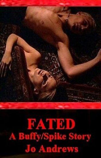 Fated - a Buffy/Spike story