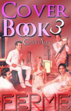 Cover Book 3 ( Fermé ) by CastiAlec