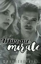 Mírame, mirate. (MAMBAR) by ruggeandvalu
