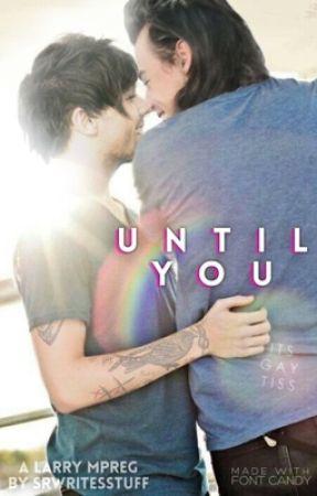 Until You by SRWritesStuff