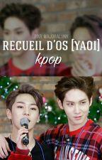 Recueil d'OS [YAOI] K-Pop by majoralynn