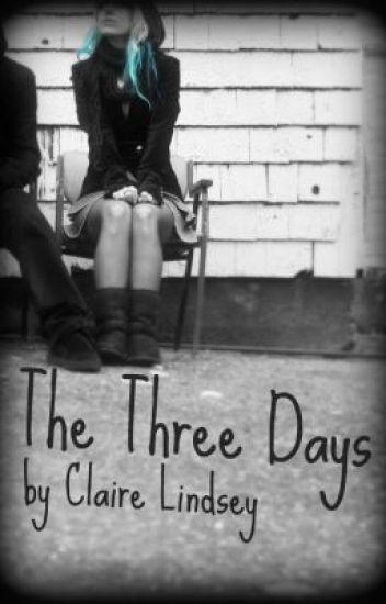 The Three Days