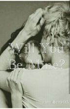 Will You Be Mine? by elibetta03