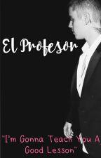 El profesor |J.B y tú| by unkaos