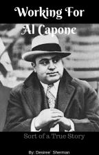 Working For Al Capone by DesireeSherman97