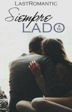 SIEMPRE A TU LADO © by LastRomantic