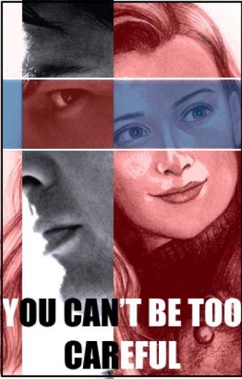 "You Can't Be Too Careful [Star Trek/Leonard ""Bones"" McCoy Love Story]"