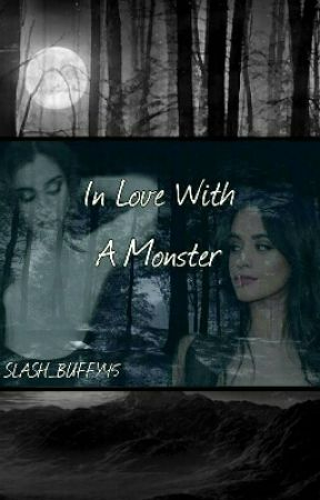 In Love with a Monster by SLASH_BUFFY45