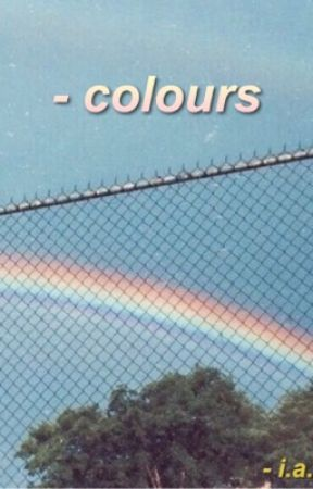 Colours  by MinnieMouse786