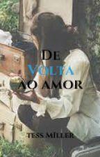 De Volta Ao Amor by mariguardarine