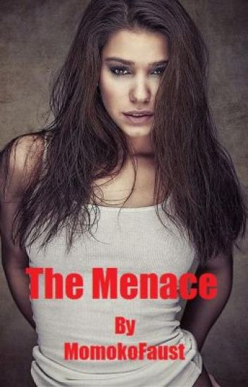 The Menace(GirlxGirl)