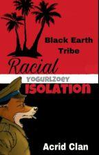 Racial Isolation by YoGurlZoey