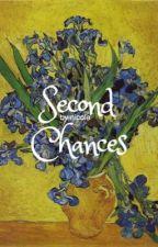 Second Chances   a.l [o.h] by xxBabyxxGirlxx
