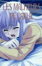 Les malheurs de Carlie (TERMINÉ) by Une-Insoumise