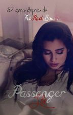 Passenger Life by stupeddreams