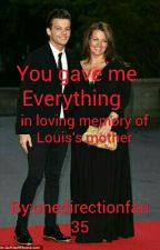 You gave me Everything   by onedirectionfan35