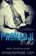 Pronađi me by Extraordinary_lady