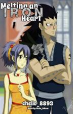 Melting an Iron Heart [Gale] {The Fairy Tail Love Chronicles; Book 1} by chello_8893