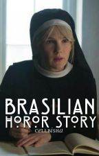 Brazilian horror story • cellps by Cellbisha