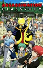 assassination classroom (karma, Itona, Asano y tu) by DJ-1508