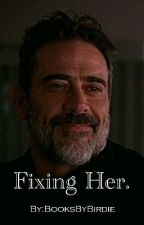 Fixing Her.  by ILoveJDMorgan
