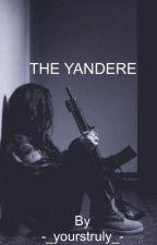My Crazy Yandere Boyfriend by _Levi-Kun_
