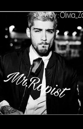 Mr.Rapist (سيد مُغتصب) by Olivia_Zayn