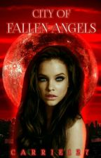 City Of Fallen Angels || Cz || by Carrie127